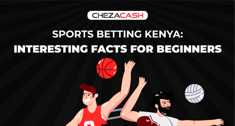 Sports Betting Kenya: Interesting Facts for Beginners